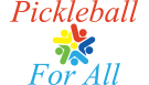 Pickleball For All
